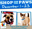 Shop for Paws, 12/1 - 12/23